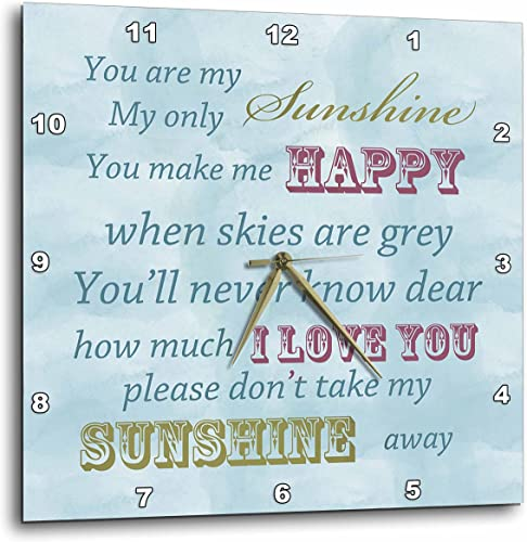 3dRose DPP_164541_2 You are My Sunshine Blue Sky Inspirational Art Wall Clock, 13 by 13-Inch