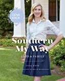 Southern My Way: Food & Family