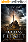 Endless Flight: Benjamin Ashwood Book 2