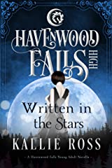 Written in the Stars: (A Havenwood Falls High Novella) Kindle Edition