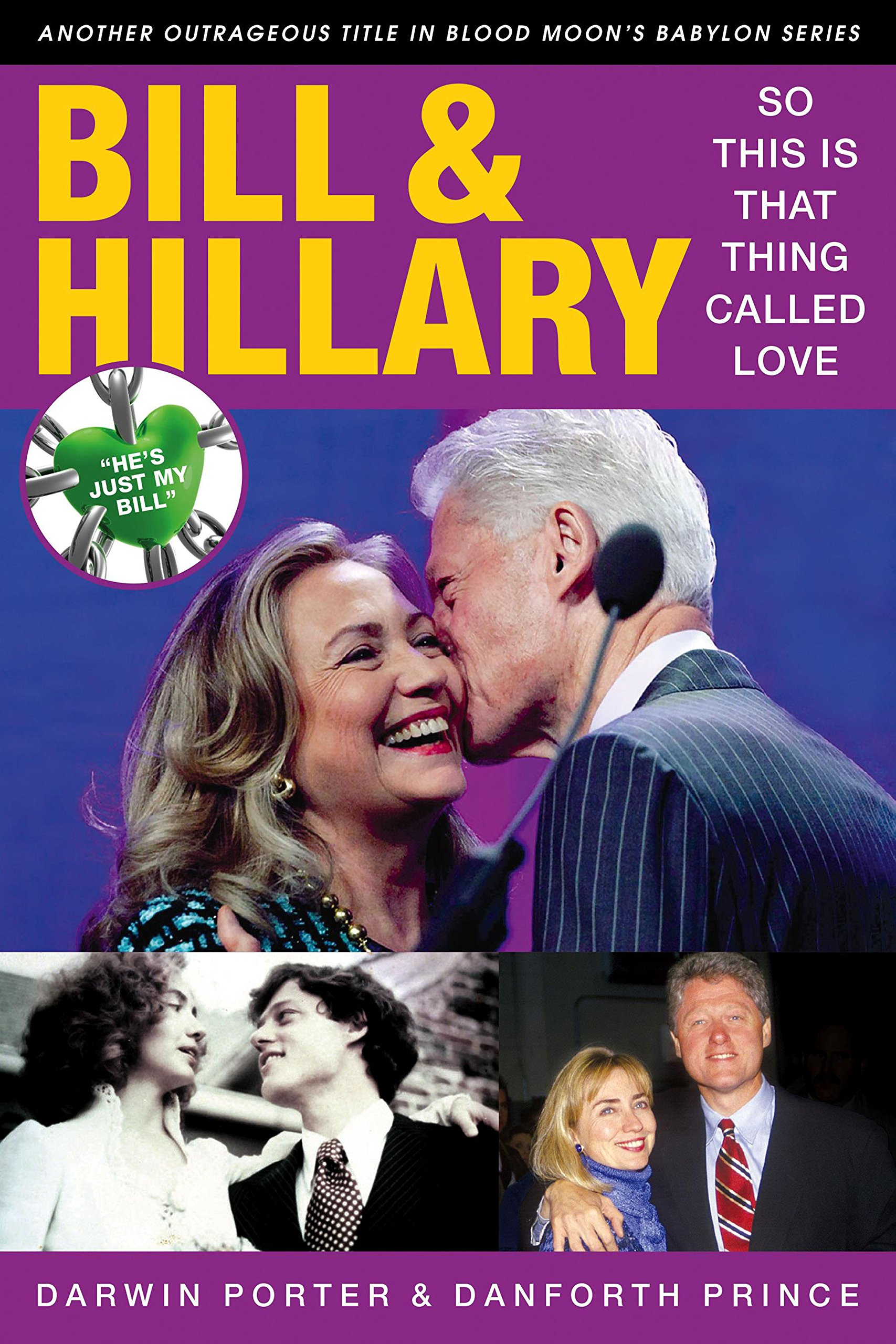 Bill & Hillary: So This Is That Thing Called Love (Blood Moon's Babylon Series) pdf