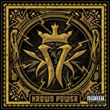Krown Power [Explicit]