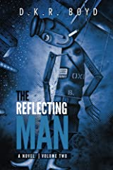 The Reflecting Man - Volume Two Kindle Edition