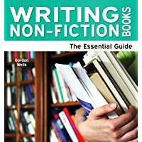 Writing Non-Fiction Books: The Essential Guide (Need2Know Books Book 88)