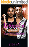 Unlawful Love: Our Love is Justified