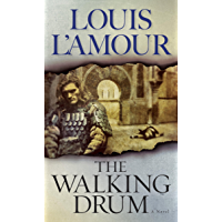 The Walking Drum: A Novel (English Edition)