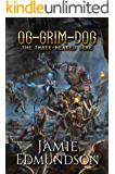 Og-Grim-Dog: The Three-Headed Ogre: A Humorous Fantasy Adventure (Me Three Book 1)