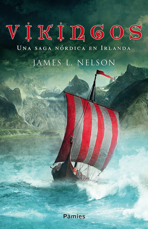 Vikingos: Una saga nórdica en Irlanda eBook: Nelson, James L ...