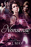 Nonsense: Supernatural, Superpowers, Radium Halos (The Senseless Series Book 3)