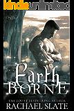 Earth Borne (Halcyon Romance Series Book 2)