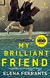 My Brilliant Friend (HBO Tie-in Edition): Book