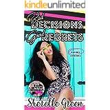 Bad Decisions Good Regrets (Social Experiment Book 2)