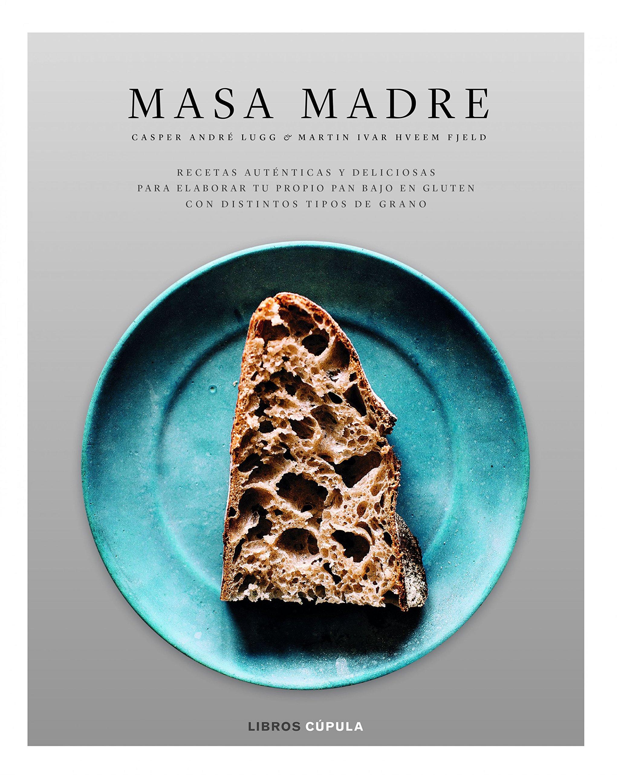 Masa Madre (Cocina): Amazon.es: Casper André Lugg, Martin ...