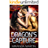 Dragon's Capture (Red Planet Dragons of Tajss Book 6)