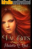 Fae Eyes: Book One of the Fae Eyes Series