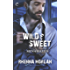 Wild & Sweet: A Steamy, Opposites Attract Contemporary Romance (Men of Haven)