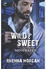 Wild & Sweet: A Steamy, Opposites Attract Contemporary Romance (Men of Haven Book 2) Kindle Edition