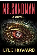 Mr. Sandman: A Thrilling Novel Kindle Edition