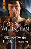 Claimed by the Highland Warrior (The MacKinloch Clan)