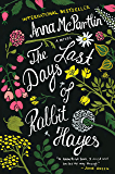The Last Days of Rabbit Hayes: A Novel