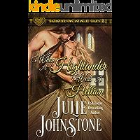 When a Highlander Weds a Hellion (Highlander Vows: Entangled Hearts Book 8)