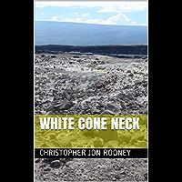 WHITE CONE NECK (English Edition)