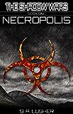 Necropolis (The Shadow Wars Book 1)