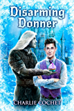 Disarming Donner (North Pole City Tales Book 5)
