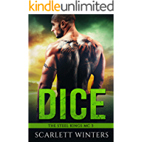 Dice (The Steel Kings MC Book 3)