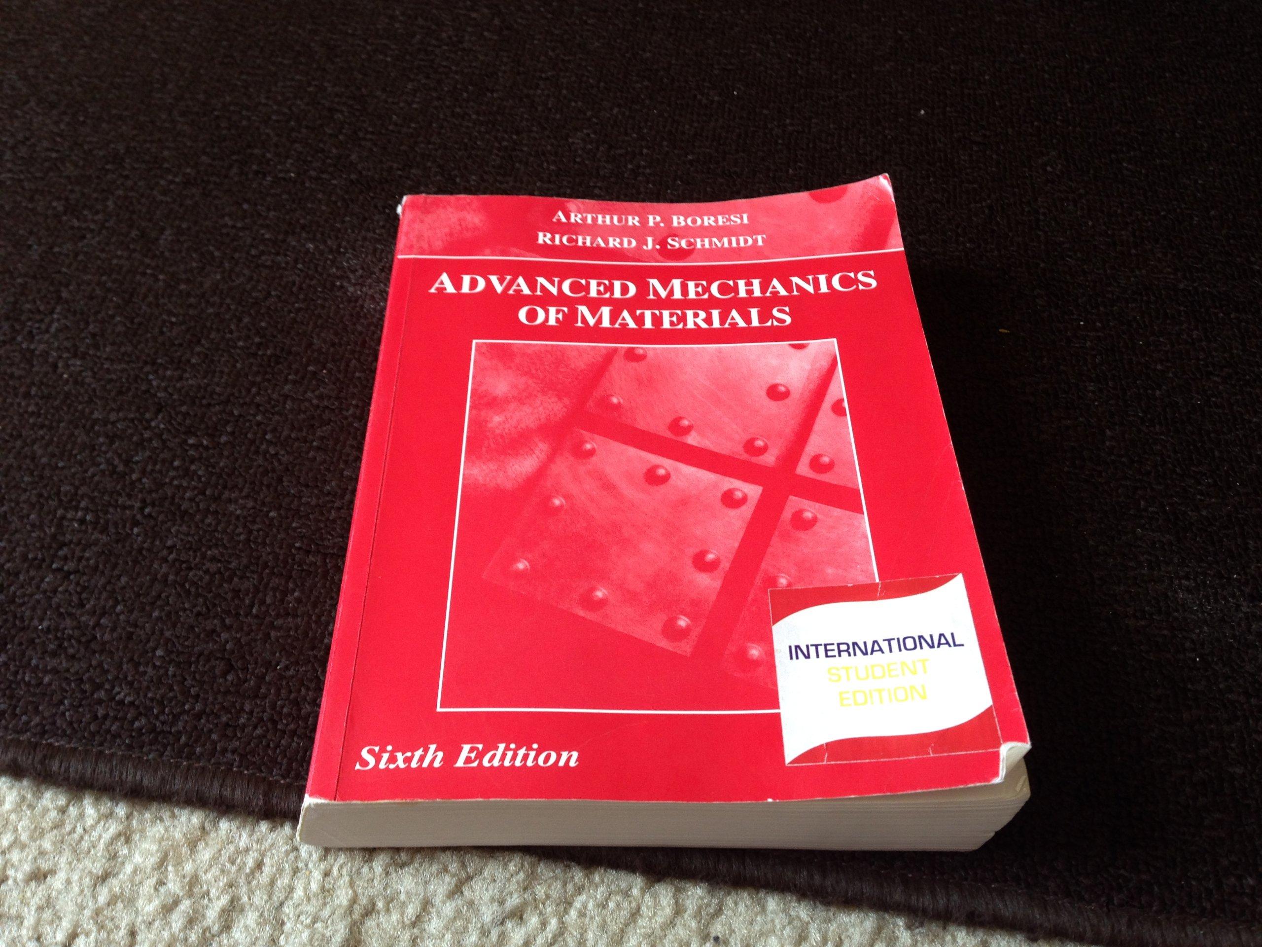 Advanced Mechanics of Materials: Arthur P Boresi: 9789752843561:  Amazon.com: Books