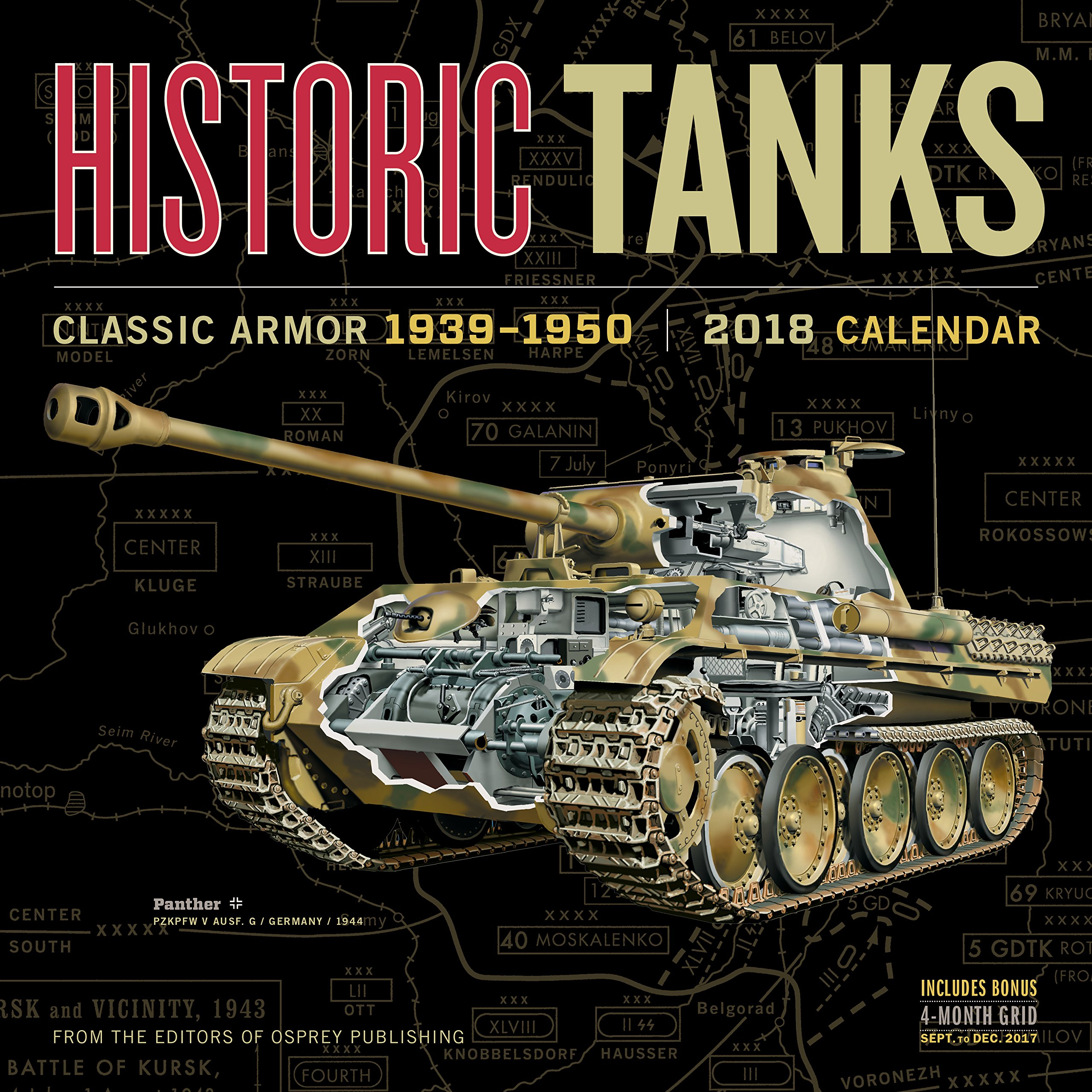 World Of Tanks Advent Calendar 2020.Historic Tanks Wall Calendar 2018 Editors Of Osprey Publishing