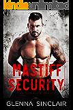 Mastiff Security: The Complete 5 Books Series
