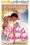 Words Unspoken (Ramesly Brothers Book 3)