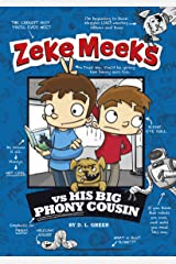 Zeke Meeks vs His Big Phony Cousin Kindle Edition