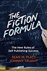 The Fiction Formula: The New Rules of Self Publishing Success Kindle Edition