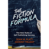 The Fiction Formula: The New Rules of Self Publishing Success (English Edition)