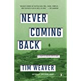 Never Coming Back: A David Raker Mystery