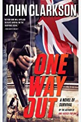 "ONE WAY OUT: A Novel of Survival (Jack Devlin ""One"" Series Book 3) Kindle Edition"
