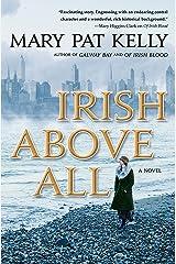 Irish Above All: A Novel (Of Irish Blood) Hardcover