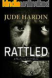 Rattled (A Nicholas Colt Short Story)