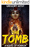 The Tomb: A Supernatural Horror Thriller