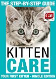 Kitten Care - Your First Kitten