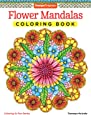 Flower Mandalas Coloring Book (Coloring Is Fun)