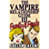 The Vampire Relationship Guide, Volume 3: Family and Feuds