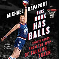This Book Has Balls: Sports Rants from the MVP of Talking Trash