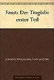 Faust: Der Tragödie erster Teil (German Edition)