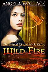 Wild Fire (Elemental Magic Book 8) Kindle Edition