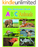 The Alphabet Book ABC Animals: Colorfull and Cognitive Alphabet Book with 90 pictures for 2-5 Year Old Kids