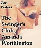 The Swinger's Club: Amanda Worthington
