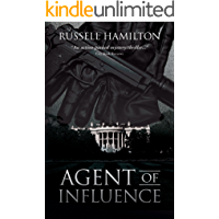 Agent of Influence: A Thriller